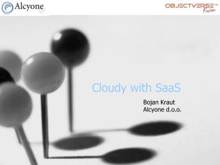 Cloudy with SaaS
