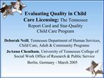 Deborah Neill, Tennessee Department of Human Services, Child Care, Adult  Community Programs JoAnna Cheatham, University