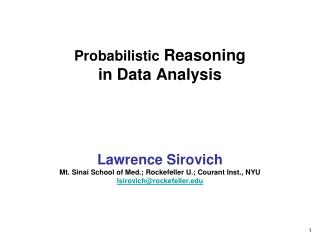 Probabilistic  Reasoning in Data Analysis