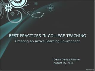 BEST PRACTICES IN COLLEGE TEACHING