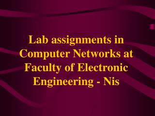 Lab assignments in Computer Networks at Faculty of Electronic Engineering - Nis