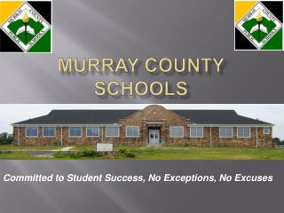 MURRAY COUNTY SCHOOLS