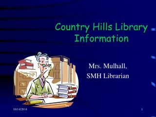 Country Hills  Library Information