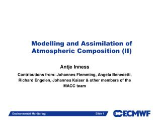 Modelling and Assimilation of Atmospheric  Composition (II )