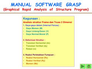 MANUAL  SOFTWARE  GRASP (Graphical  Rapid  Analysis  of  Structure  Program)