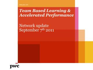 Team Based Learning & Accelerated Performance