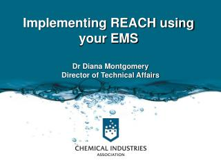 Implementing REACH using  your EMS
