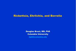 Rickettsia, Ehrlichia, and Borrelia