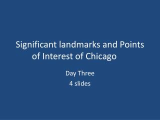 Significant landmarks and Points of Interest of Chicago