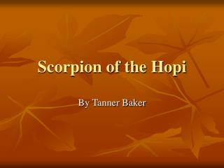 Scorpion of the Hopi