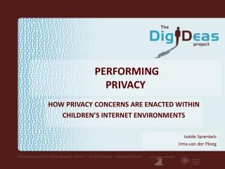 PERFORMING  PRIVACY
