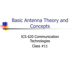 Basic Antenna Theory and Concepts