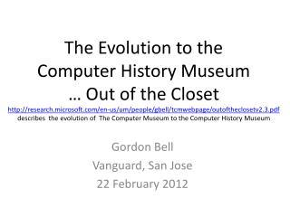 Gordon Bell Vanguard, San Jose 22 February 2012