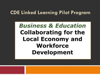 CDE Linked Learning Pilot Program