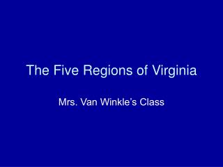 The Five Regions of Virginia