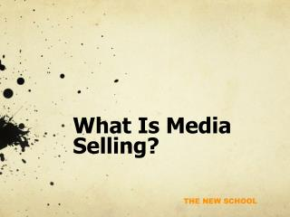 What Is Media Selling?
