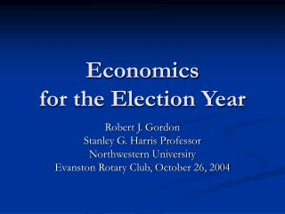 Economics for the Election Year