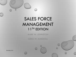 Sales Force Management 11 th  Edition