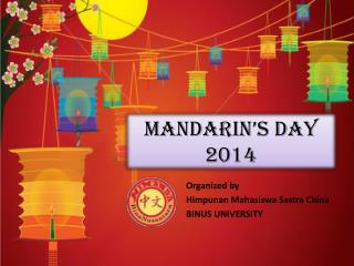 Mandarin's Day 2014