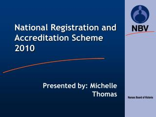 National Registration and Accreditation Scheme 2010
