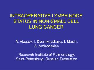 INTRAOPERATIVE LYMPH NODE STATUS IN NON-SMALL CELL LUNG CANCER