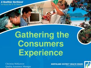 Gathering the Consumers Experience