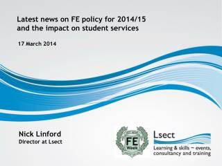 Latest news on FE policy for 2014/15 and the impact on student services