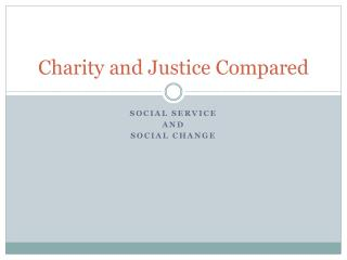 Charity and Justice Compared