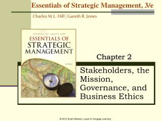 Stakeholders, the Mission, Governance, and Business Ethics