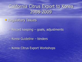 California Citrus Export to Korea 2008-2009