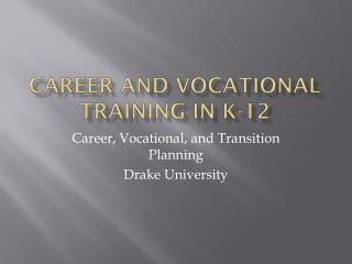 Career and Vocational Training In k-12
