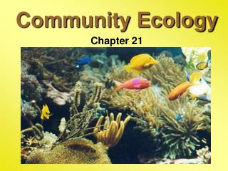 Community Ecology Chapter 21