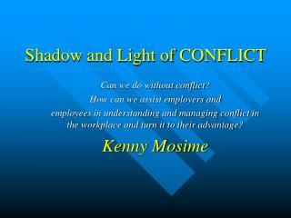 Shadow and Light of CONFLICT