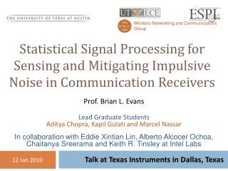 Statistical Signal Processing for Sensing and Mitigating Impulsive Noise in Communication Receivers