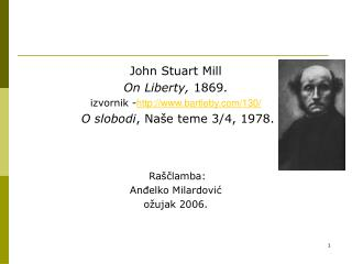 John Stuart Mill  On Liberty ,  1869. izvornik - bartleby/130/