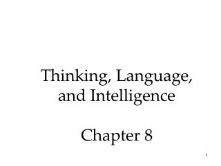 Thinking, Language, and Intelligence Chapter 8