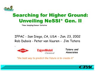 Searching for Higher Ground:   Unveiling NeSSI* Gen. II