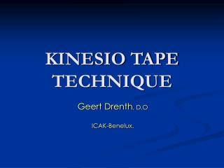 KINESIO TAPE  TECHNIQUE