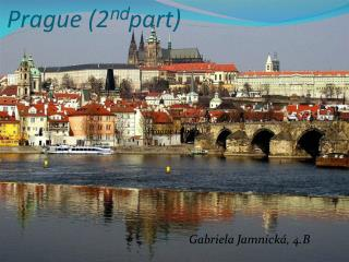 Prague (2 nd part)