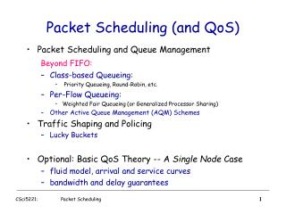 Packet Scheduling (and QoS)