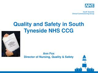 Quality and Safety in South Tyneside NHS CCG