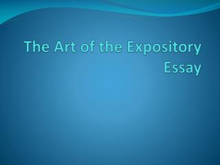 The Art of  the  Expository  Essay