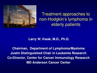 Treatment approaches to non-Hodgkin's  l ymphoma in elderly patients