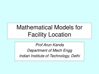 Mathematical Models for Facility Location