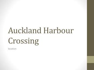 Auckland Harbour Crossing
