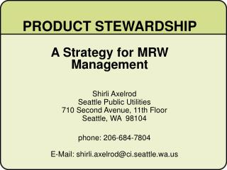 PRODUCT STEWARDSHIP A Strategy for MRW Management