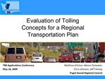 Evaluation of Tolling Concepts for a Regional Transportation Plan