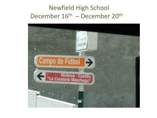 Newfield High School December 16 th   – December 20 th