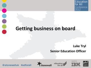 Getting business on board