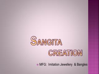 S angita Creation
